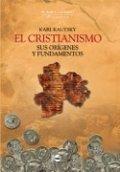 El cristianismo: sus orígenes y fundamentos