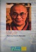 El Dalai Lama: Una biografía