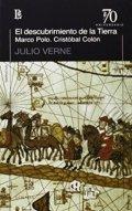 El descubrimiento de la tierra: Marco Polo-Cristóbal Colón