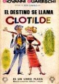 El destino se llama Clotilde
