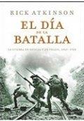 El día de la batalla: la guerra en Sicilia y en Italia 1943-1944