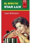 El Efecto Star Lux