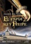 El espía del Rey Felipe
