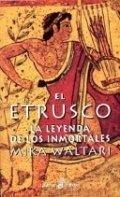 El etrusco. La leyenda de los inmortales