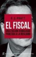 El fiscal. Una ficción demasiado parecida a la realidad
