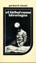 El fútbol como ideología