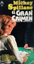El gran crimen