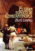 El gran eunuco de Constantinopla
