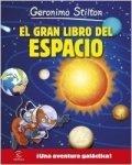 El gran libro del espacio de Gerónimo Stilton
