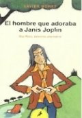 El hombre que adoraba a Janis Joplin