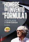 El hombre que inventó la Fórmula 1