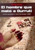 El hombre que mató a Durruti
