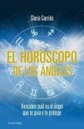 El horóscopo de los ángeles. Descubre cuál es el ángel que te guía y te protege