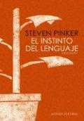 El instinto del lenguaje. Cómo crea el lenguaje la mente