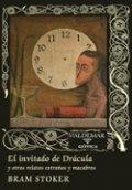 El invitado de Drácula y otros relatos extraños y macabros
