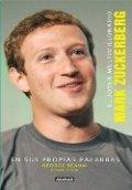 El joven multimillonario Mark Zuckerberg. En sus propias palabras