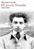 El joven Neruda 1904-1935