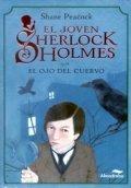 El joven Sherlock Holmes. El ojo del cuervo