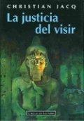 El juez de Egipto III. La justicia del visir