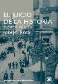 El juicio de la historia: Escritos 1920-1939