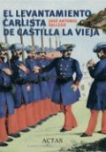 El levantamiento carlista de Castilla la Vieja