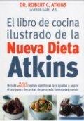 El libro de cocina ilustrado de la nueva dieta Atkins