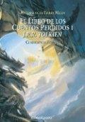 El libro de los cuentos perdidos I. La historia de la Tierra Media I