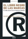 El libro negro de las marcas: El lado oscuro de las empresas globales