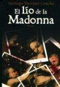 El lío de la Madonna