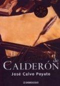 El manuscrito de Calderón (Pedro Capablanca II)