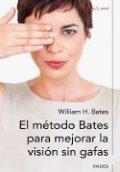 El método Bates para mejorar la visión sin gafas