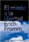 El miedo a la libertad (Erich Fromm)