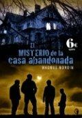 El misterio de la casa abandonada