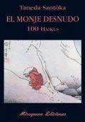 El monje desnudo. 100 haikus