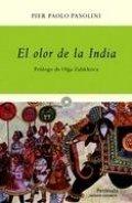 El olor de la India: La crónica de una fascinación