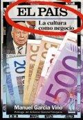 El País. La cultura como negocio