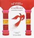 El pájaro de fuego. The Firebird