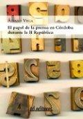 El papel de la prensa en Córdoba durante la II República