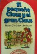El pequeño Claus y el gran Claus