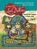 El pequeño Leo Da Vinci 9. Hasta las Indias y más allá