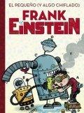 El pequeño (y algo chiflado) Frank Einstein