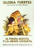 El pirata Mofeta y la jirafa Coqueta