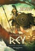 El poder del rey. Agamenón conquista Troya