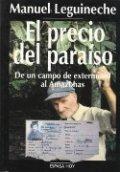 El precio del paraíso. De un campo de exterminio al Amazonas