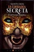 El príncipe maldito: La cofradía secreta