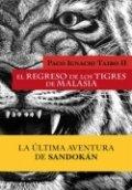 El regreso de los tigres de la Malasia
