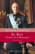 El Rey. Historia de la Monarquía III