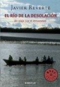 El río de la desolación. Un viaje por el Amazonas