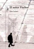 El señor Fischer