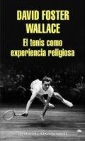El tenis como experiencia religiosa